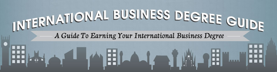 International Business Degree Guide
